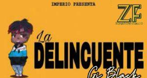 La Delincuente - Gi Black (-Audio Official).mp3