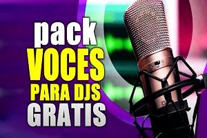 Super pack de Voces gratis 2021 Las Mejores para Djs