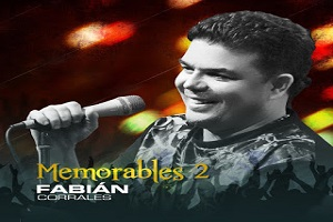Memorables 2 - Fabián Corrales Album Completo