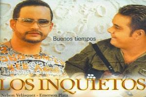 Buenos Tiempos - Los Inquietos vallenatos mas sonados del momento vallenatos clasicos nuevos silvestre kalet descarga vallenatos 2021