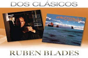 Ruben Blades Dos Clásicos Tú y Yo Salsa Brava Descarga salsa brava richie ray boby cruz la fania oscar de leon Rubén Blades & Willie Colón