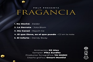 Fragancia – Dj Alex & Pika Zurdito (EP) Descarga CHAMPETAS NUEVAS 2021 Mc Car,mr black ,koffe el pitu keyvin c samy ray kissinger champetas