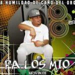 Pa Los Mío – Keyvin Ce Original