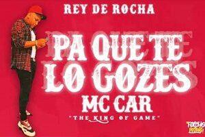 Pa Que Te Lo Gozes - Mc Car Rey De Rocha CHAMPETAS NUEVAS 2021 Mc Car,mr black ,koffe el pitu keyvin c samy ray kissinger champetas efectiva