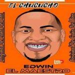 El Chucuchu – Edwin El Maestro Original